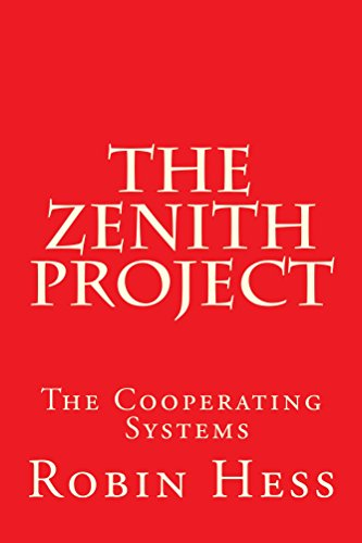 The Zenith Project (The Cooperating Systems Book 1) (English Edition)