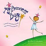 My Princess Boy - Cheryl Kilodavis