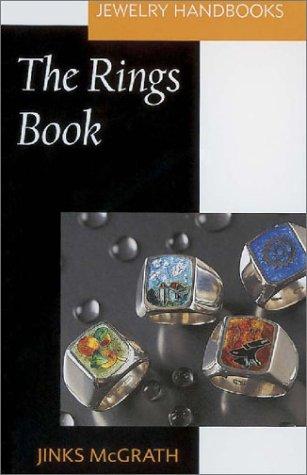 The Rings Book (Jewelry Handbooks)