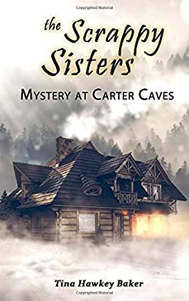 The Scrappy Sisters Mystery at Carter Caves: Book 2