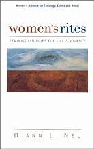 Women's Rites: Feminist Liturgies for Life's Journey