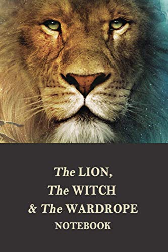 The Lion, the Witch & the Wardrobe Notebook: Notebook|Journal| Diary/ Lined - Size 6x9 Inches 100 Pages