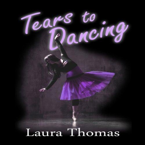 Tears to Dancing audiobook cover art