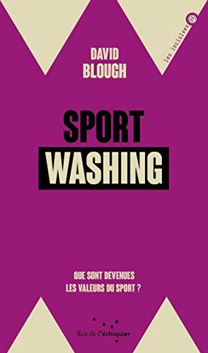 Sportwashing : Que sont devenues les valeurs du sport ?