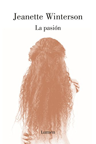 La pasión (Narrativa)