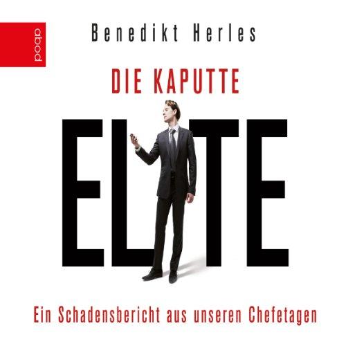 Die kaputte Elite audiobook cover art