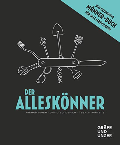 Der Alleskönner: Das ultimative...