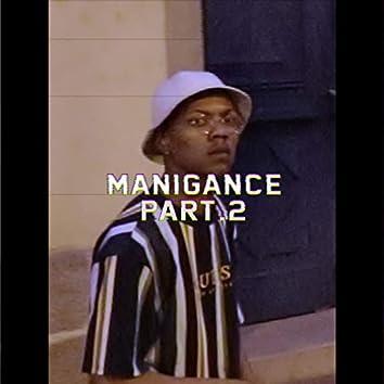 Manigance, Pt. 2