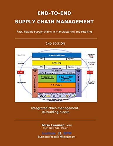 End-to-End Supply Chain Management - 2nd edition -: Fast, flexible Supply Chains in Manufacturing and Retailing