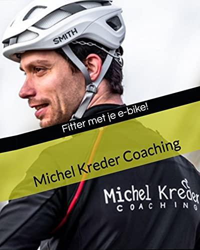 Fitter met je e-bike! (Dutch Edition)