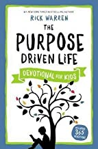 Rick Warren: The Purpose Driven Life Devotional for Kids (Hardcover); 2015 Edition