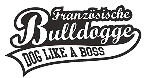 Aufkleber Wetterfest Französische Bulldogge 15 oder 70cm Hund Dog Hunderasse