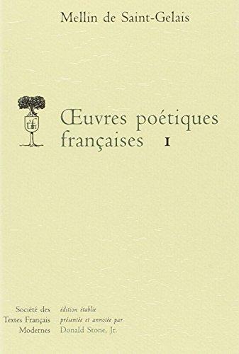 FRE-OEUVRES POETIQUES FRANCAIS (Societe Des Textes Francais Modernes, Band 198)