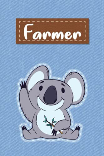 Farmer: Lined Writing Notebook for Farmer With Cute Koala, 120 Pages, 6x9