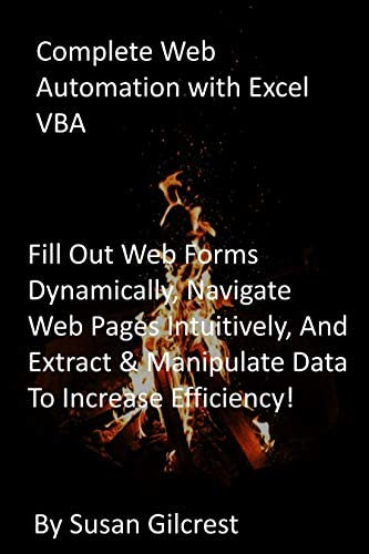 Complete Web Automation with Excel VBA Fill Out Web Forms Dynamically Navigate Web Pages Intuitively product image