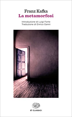 La metamorfosi (Einaudi): Introduzione di Luigi Forte. Traduzione di Enrico Ganni (Einaudi tascabili. Classici Vol. 1514)
