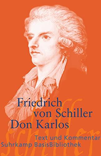 Don Karlos: Infant von Spanien. Ein dramatisches Gedicht. Letzte Ausgabe 1805 (Suhrkamp BasisBibliothek)