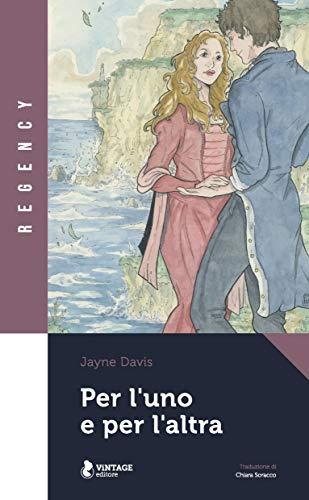 Per l'uno e per l'altra: La serie della famiglia Marstone Volume 1 (Italian Edition)