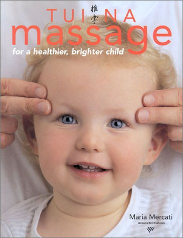 Tui Na Massage for a Healthier, Brighter Child