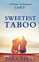 Sweetest Taboo (Pelican Cay) (Volume 4)