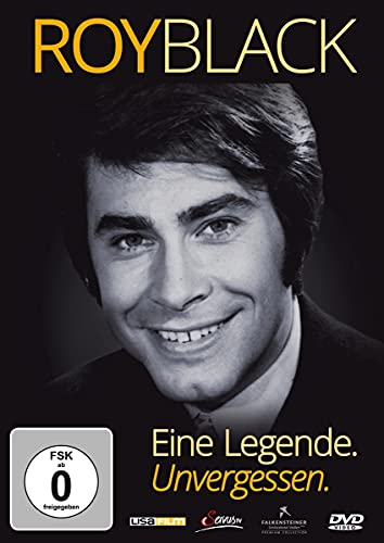 Roy Black - Eine Legende. Unvergessen