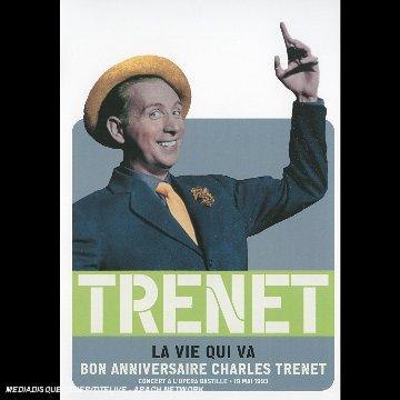 Charles Trénet : La vie qui va (Bon anniversaire)