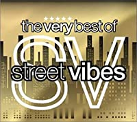 The Very Best of Street Vibes