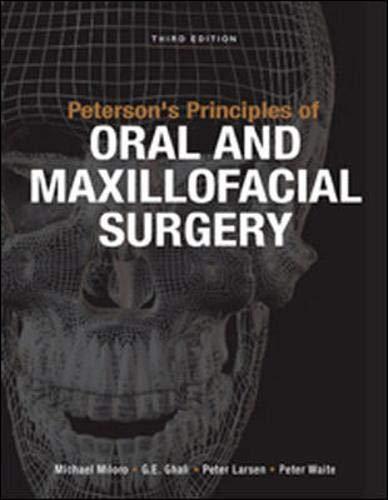 Peterson's Principles Of Oral & Maxillofacial Surgery, Third Edition - 2 Vol. Set (Hb)