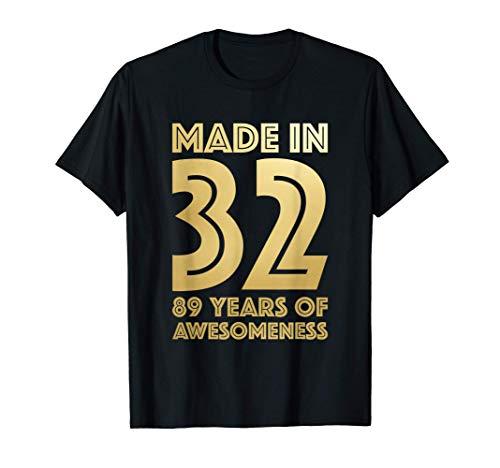 89° Regali di Compleanno Uomo Età Donna 89 Anni Nonno 1932 Maglietta