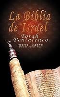 La Biblia de Israel: Torah Pentateuco: Hebreo - Español: Libro de Shemot - Éxodo