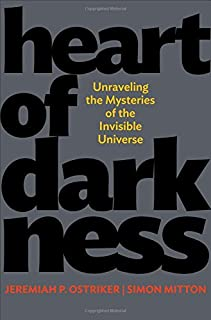 Heart of Darkness: Unraveling the Mysteries of the Invisible Universe (Science Essentials)