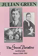 Green Paradise: Autobiography (Autobiography, Vol 1)