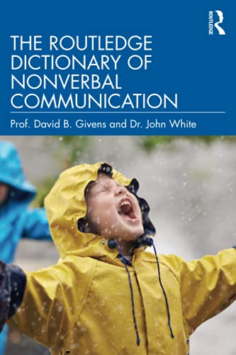 The Routledge Dictionary of Nonverbal Commu