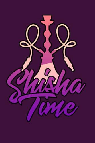 Shisha Time: Notizbuch (120 Seiten, 15x23cm, gepunktet) Dotted Bullet Grid Tagebuch Journal