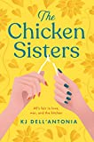The Chicken Sisters: A Reese's Book Club Pick - a story of sibling rivalry and fried chicken (English Edition)