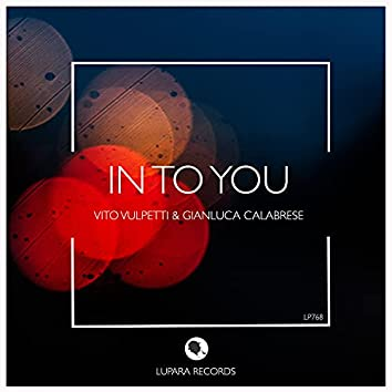 In To You