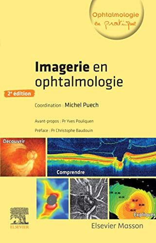 Imagerie en ophtalmologie (Ophtalmologie Pratique) (French Edition)