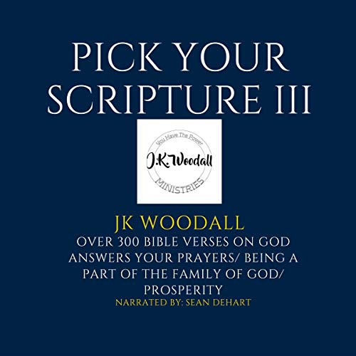 Pick Your Scripture: Book 3 Audiobook By JK Woodall cover art