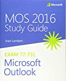Mos 2016 Study Guide for Microsoft Outlook (MOS Study Guide) - Joan Lambert