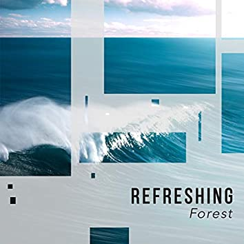 Refreshing Forest, Vol. 2