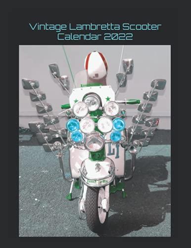 Vintage Lambretta Scooter Calendar 2022
