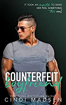 Counterfeit Boyfriend by [Cindi Madsen]