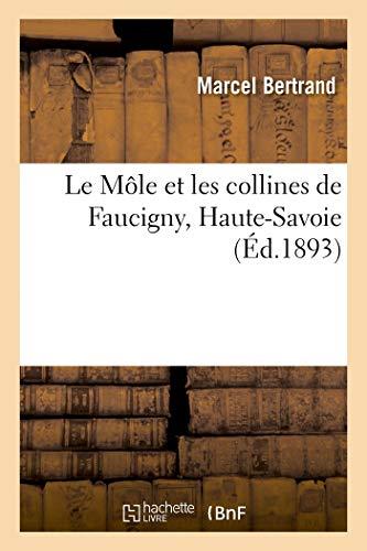 Le Môle et les collines de Faucigny, Haute-Savoie