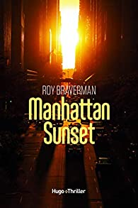 Manhattan Sunset de Roy Braverman - Editions Hugo Thriller