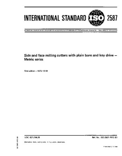 ISO 2587:1972, Side and face milling cutters with plain bore and key drive - Metric series