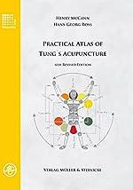 Practical Atlas of Tung's Acupuncture de Henry McCann