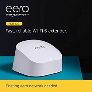 Introducing Amazon eero 6 dual-band mesh Wi-Fi 6 extender | Expands existing eero network