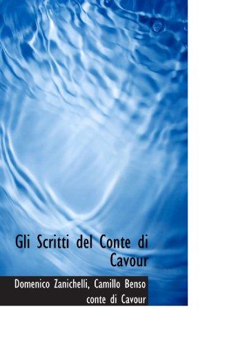 Gli Scritti del Conte di Cavour