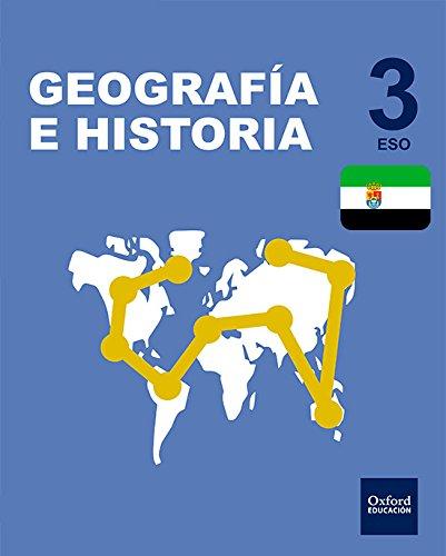 Inicia Dual Geografía e Historia 3.º ESO. Libro del Alumno Extremadura - 9780190514082