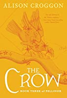 The Crow: Book Three of Pellinor (Pellinor Series)